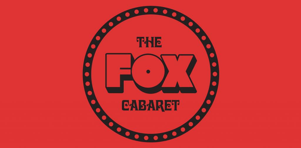 Fox Cabaret Banner BIL